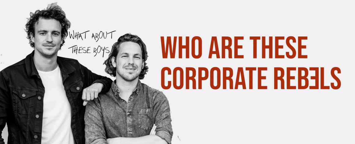 Who are the Corporate Rebels?